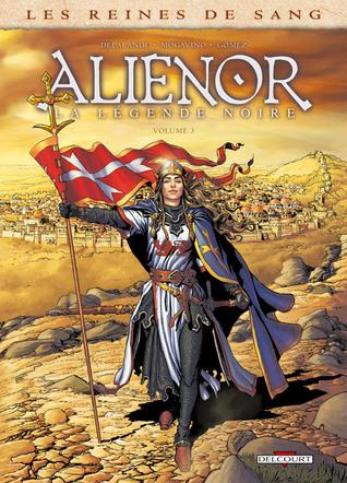 Alienor, la légende noire 3 (Les Reines de sang #3)