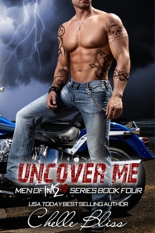 Uncover Me (Men of Inked, #4) by Chelle Bliss