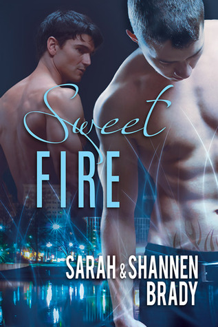 Recent Release Review: Sweet Fire by Sarah and Shannen Brady