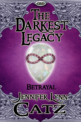 The Darkest Legacy by Jennifer Lynn Catz