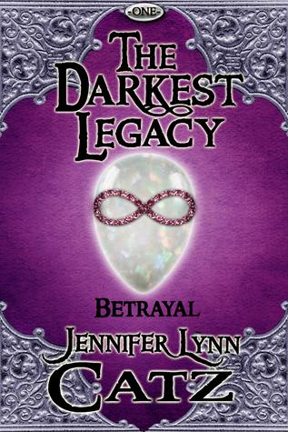 The Darkest Legacy by Jennifer Lynn Catz