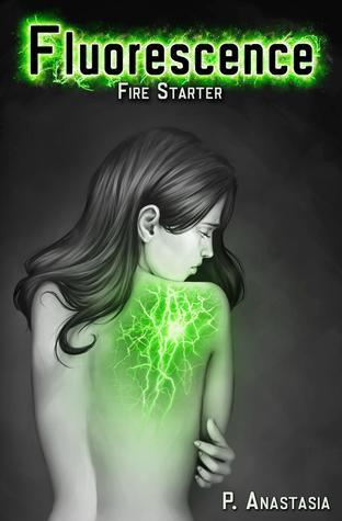 Fire Starter (Fluorescence, #1)