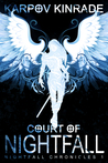Court of Nightfall (The Nightfall Chronicles, #1)