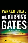 The Burning Gates (Makana, #4)