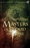 Masters of Bone and Blood