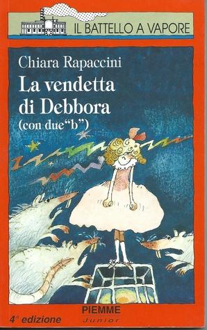 La vendetta di Debbora (con due b) C. Rapaccini