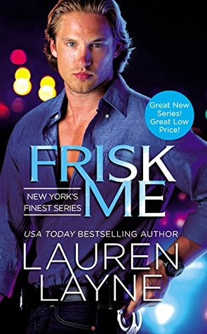 Frisk Me (New York's Finest, #1)