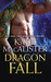 Dragon Fall (Dragon Falls, #1) by Katie MacAlister