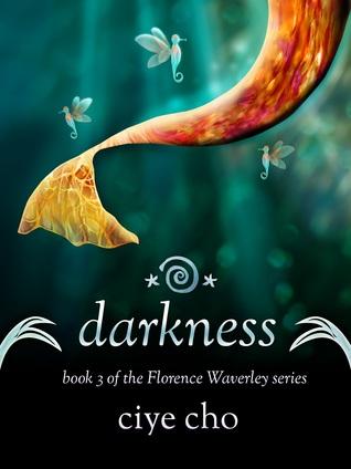 Darkness (Florence Waverley, #3)