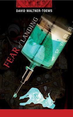 Fear of Landing: An Abner Dueck Mystery David Waltner-Toews