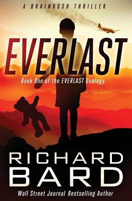 Everlast (Everlast Duology 1) - Richard Bard