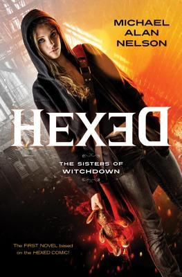 Hexed by Michael Alen Nelson Review: My Kind of YA Urban Fantasy