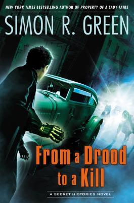 Book Review: Simon R. Green's From a Drood to a Kill