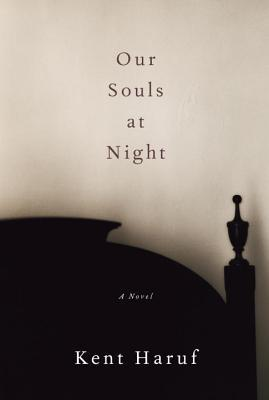 Book Review: Kent Haruf's Our Souls at Night