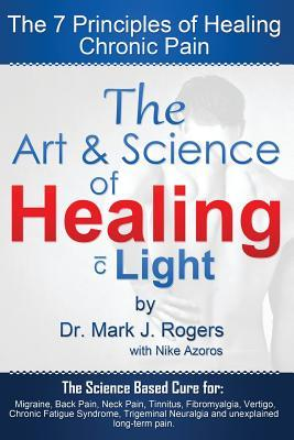 The Art and Science of Healing, with Light