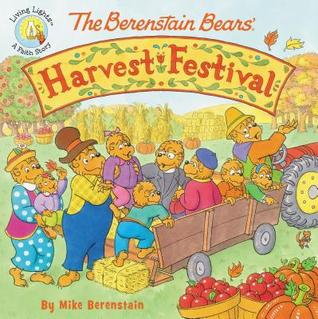 The Berenstain Bears' Harvest Festival