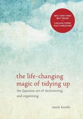 The Life-Changing Magic of Tidying Up