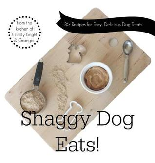 Shaggy Dog Eats! by Christy Bright