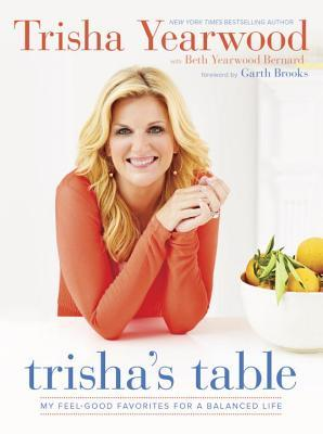 Trisha's Table by Trisha Yearwood