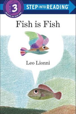 Fish is Fish by Leo Lionni {Step into Reading Level 3}