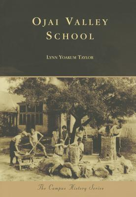 Ojai Valley School  by  Lynn Yoakum Taylor
