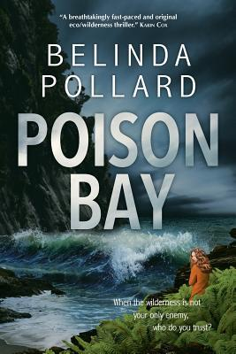 Poison Bay by Belinda Pollard
