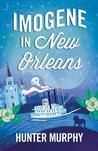 Imogene in New Orleans
