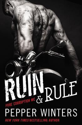 Ruin & Rule (Pure Corruption MC #1)