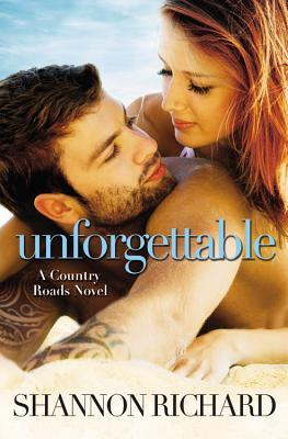 Unforgettable (Country Roads, #4)
