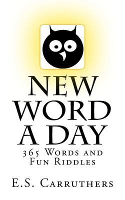 New Word a Day by Elliot S. Carruthers