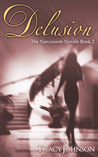 Delusion (The Narcissism Novels #2)