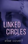 Linked Circles (Linked Circles #1)