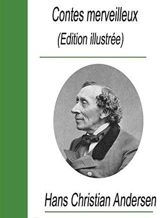 Contes merveilleux dAndersen  by  Hans Christian Andersen