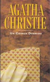Un crimen dormido (Miss Marple, #13) Agatha Christie