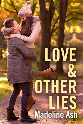 Book Blitz: Love & Other Lies by Madeline Ash {Excerpt & Giveaway}