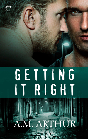 {Review} Getting It Right by A.M. Arthur