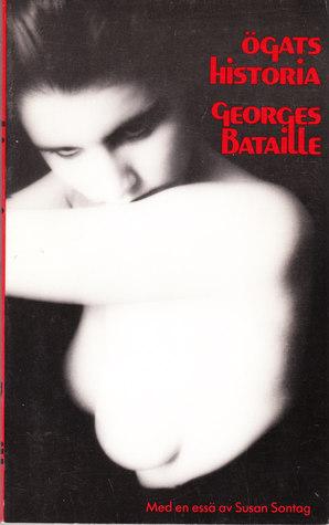 Ögats historia Georges Bataille