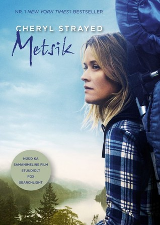 Metsik by Cheryl Strayed