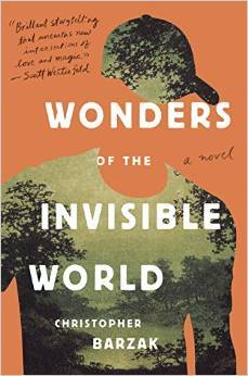Wonders of the Invisible World by Christopher Barzak