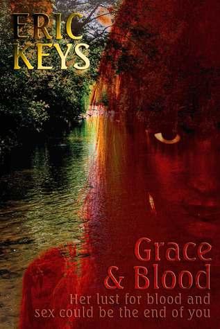 Grace & Blood Eric Keys