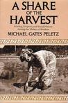 A Share of the Harvest: Kinship, Property and Social History Among the Malays of Rembau