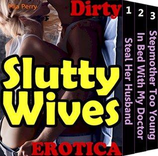 Slutty Wives (Slut Bikini Girls Horny Big Tit Housewife Sexy Dolls My Cheating Wife Swap Hot Fun Sex Stories Book 1)  by  Mia Perry