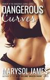 Dangerous Curves (Dangerous Curves, #1)