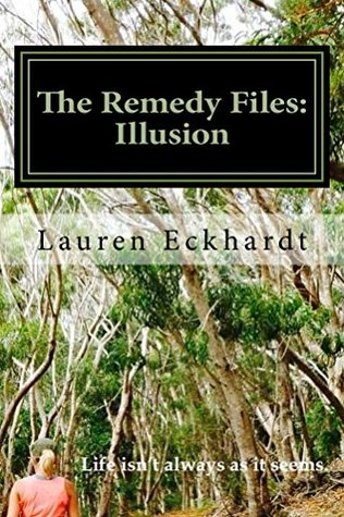The Remedy Files by Lauren Eckhardt