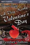 A Very Kinky Valentine's Day (Suncoast Society, #15)