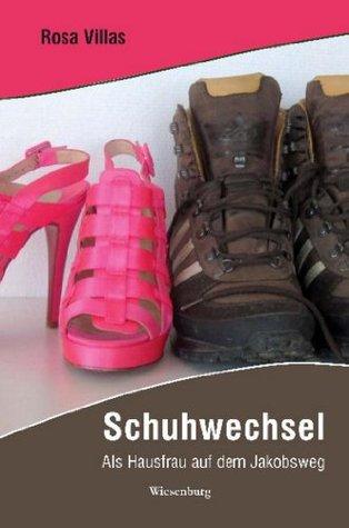Schuhwechsel: Als Hausfrau auf dem Jakobsweg Rosa Villas