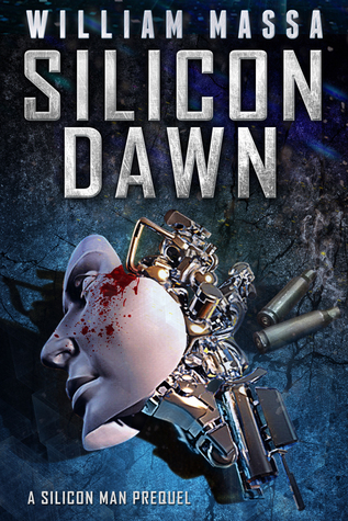 Silicon Dawn (Silicon World #0)