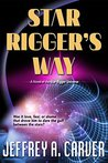 Star Rigger's Way (Star Rigger, #2)