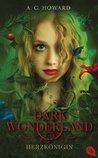 Dark Wonderland - Herzkönigin: Band 1