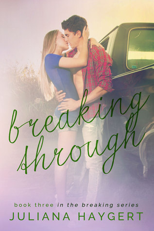 Breaking Through by Juliana Haygert